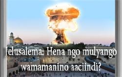 Jelusalema: Hena ngo mulyango wamamanino aaciindi?