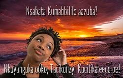 Nsabata Kumabbililo aazuba? Nkuyanguka ooko, Tacikonzyi Kucita eeco pe!