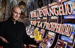 El Evangelio de la Prosperidad: El ReligiosoPague-y-Juega