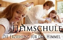 Heimschule: Die Erziehung für den Himmel