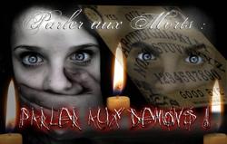 Parler aux Morts : Parler aux Démons !