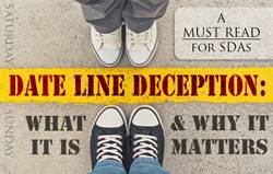 Date Line Deception: What it is & Why it matters! [MUST READ: SDAs]