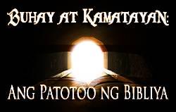Buhay at Kamatayan: Ang Patotoo ng Bibliya