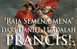 Daniel 11: Raja Semena-mena adalah Prancis!
