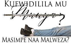 Kufwidilila mu Moza: Masimpe naa Malweza?