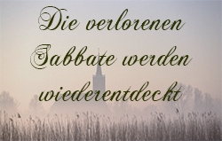 Die verlorenen Sabbate werden wiederentdeckt