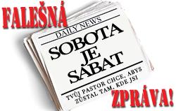 """FALEŠNÁ ZPRÁVA! """"Sobota je Sabat"""""""