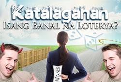 Katalagahan: Isang Banal na Loterya?