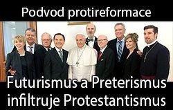 Podvod protireformace: Futurismus a Preterismus infiltruje Protestantismus