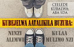 Kubejelwa Aatalikilwa Buzuba: Ninzi alimwi kulaa mulimo nzi! [CEELEDE KUBALWA: ABA SDA]