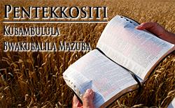 Pentekkositi | Kubambulula Bwakubalila Mazuba