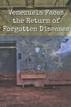 Venezuela Faces the Return of Forgotten Diseases