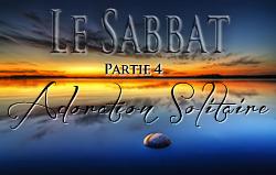 Le Sabbat | Partie 4 - Adoration Solitaire
