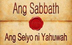 Ang Sabbath   Bahagi 3 – Ang Selyo ni Yahuwah