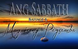 Ang Sabbath   Bahagi 4 – Mag-Isang Pagsamba