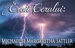 Eroii Cerului: Michael și Margaretha Sattler