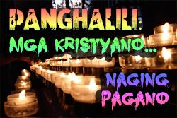 Pamalit: Ang Mga Kristyano ay naging Pagano