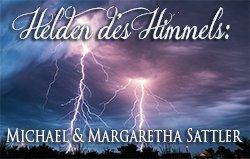Helden des Himmels - Michael & Margaretha Sattler