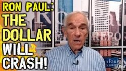 Ron Paul: The Dollar Will CRASH - The Banking System Is BANKRUPT!