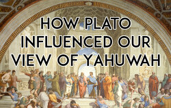 How-Plato-Influenced-Our-View-of-Yahuwah