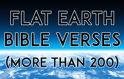 Flat Earth Bible Verses