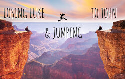 losing luke jumping to john