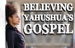Believing Yahushua