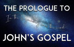 The Prologue to John