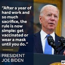 """Biden: """"Get Vaccinated or Wear a Mask Until You Do"""""""