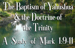 baptism-of-yahushua-and-the-doctrine-of-the-trinity