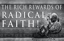 rich-rewards-of-radical-faith