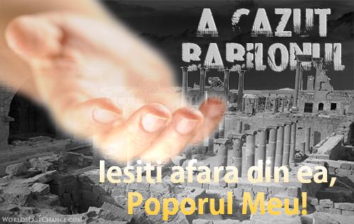A căzut Babilonul: Ieșiți afară din ea, Poporul Meu!