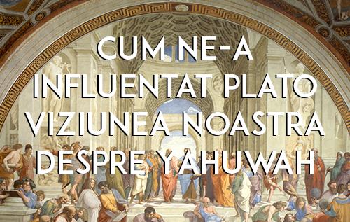 Cum ne-a influențat Plato viziunea noastră despre Yahuwah