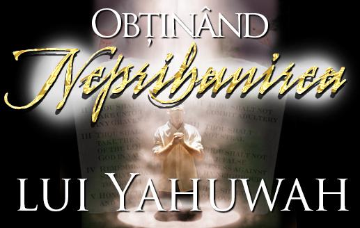 Obținând Neprihănirea lui Yahuwah