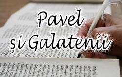 Pavel și Galatenii