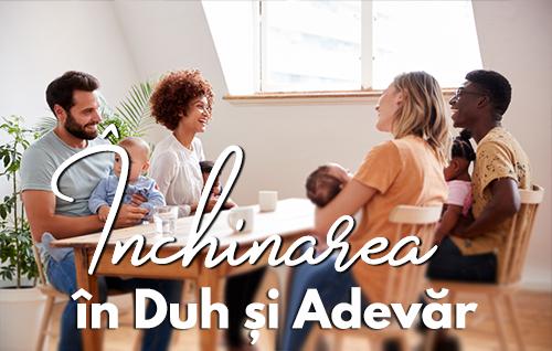 Închinarea în Duh și Adevăr