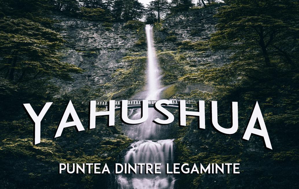 Yahushua: Puntea dintre legăminte