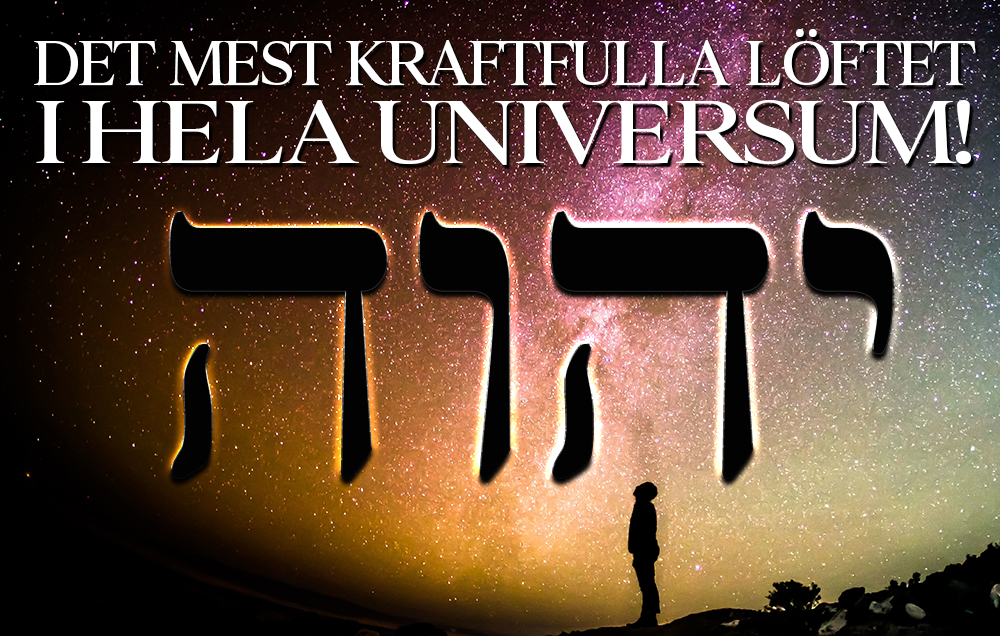 Det mest kraftfulla löftet i Universum!