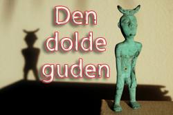 Babyloniska mysterier: Den dolde guden