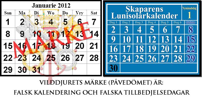gregoriansk kalender jämförd med lunisolkalendern; vilddjurets märke är Roms falska kalender