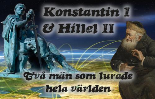 Konstantin I & Hillel II: Två män som lurade hela världen
