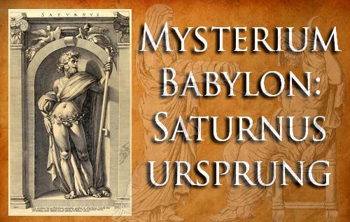 Mysterium Babylon: Saturnus ursprung
