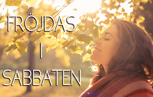 Fröjdas i Sabbaten