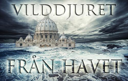 Vilddjuret från havet: Katolska kyrkan i profetia
