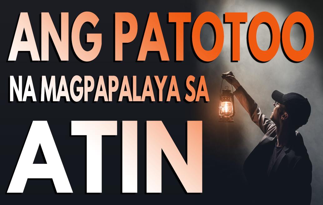 Ang Patotoo na Magpapalaya sa Atin
