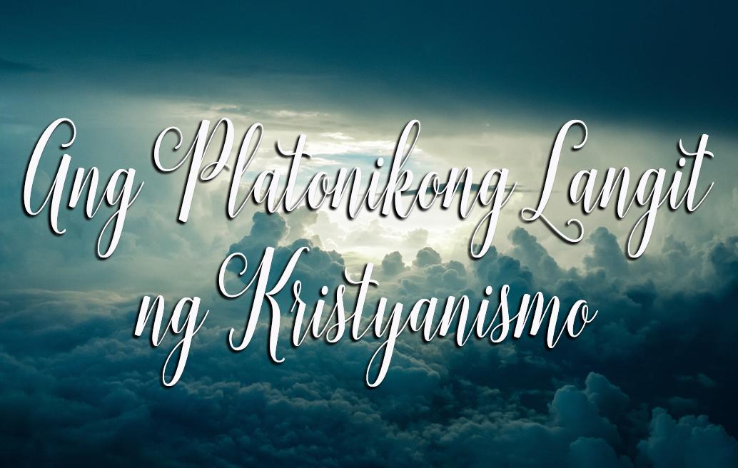 ang platonikong langit ng kristyanismo