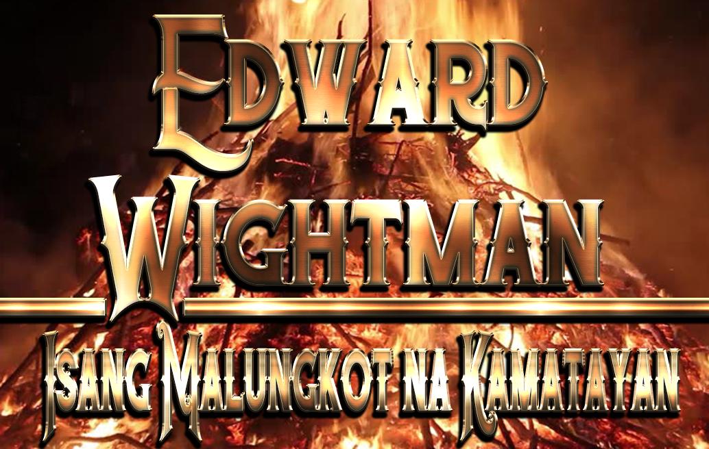 edward wightman isang malungkot na kamatayan