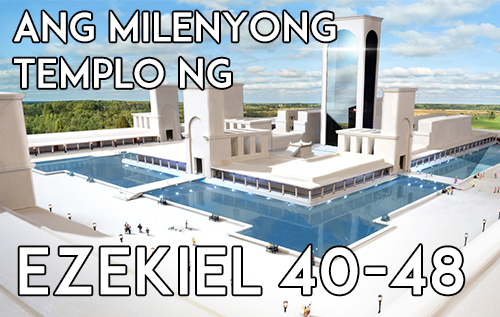 Ang Milenyong Templo ng Ezekiel 40-48