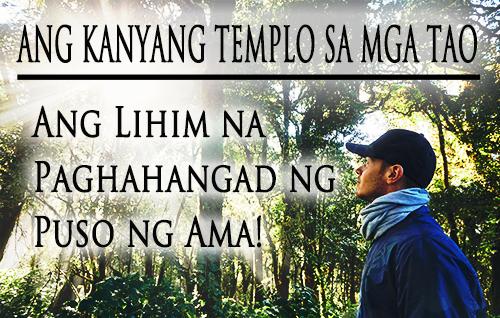 Ang Kanyang Templo sa mga tao: Ang Lihim na Paghahangad ng Puso ng Ama!