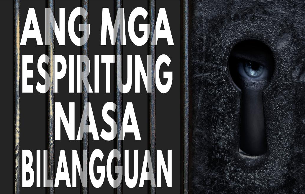 Ang Mga Espiritung Nasa Bilangguan